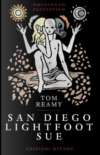 San Diego lightfoot Sue by Tom Reamy