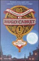 La straordinaria invenzione di Hugo Cabret by Brian Selznick