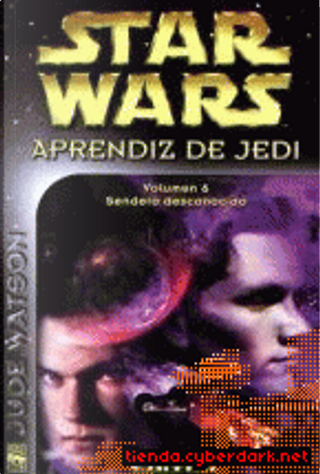 Aprendiz de Jedi-6: Sendero desconocido by Jude Watson