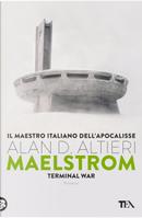 Maelstrom by Alan D. Altieri