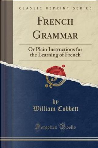 French Grammar by William Cobbett