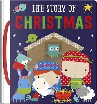 The Story of Christmas by Hayley Down