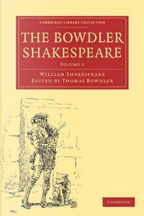 The Bowdler Shakespeare 6 Volume Paperback Set by William Shakespeare