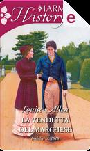 La vendetta del marchese by Louise Allen