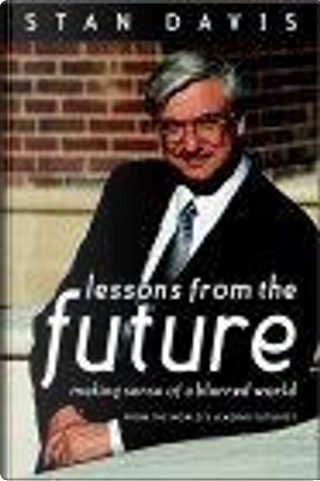 Lessons from the Future by Stan Davis