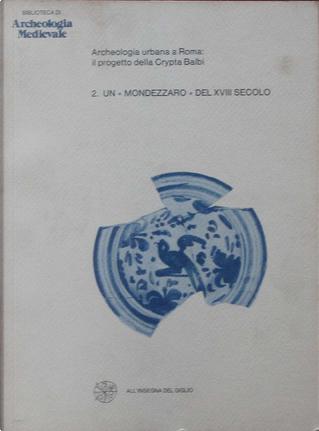 """Un """"mondezzaro"""" del XVIII secolo by"""