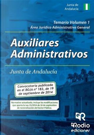 Auxiliares Administrativos de la Junta de Andalucía. Área Jurídico Administrativa General by VARIOS AUTORES