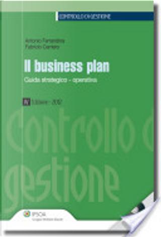 Il business plan. Guida strategico-operativa. Con CD-ROM by Antonio Ferrandina