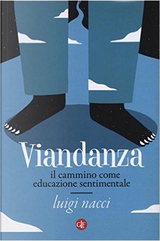 Viandanza by Luigi Nacci