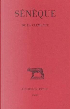 De la clémence by Sénèque