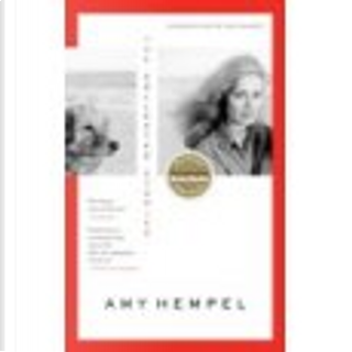 The Collected Stories of Amy Hempel by Rick Moody, Amy Hempel