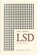 LSD by Alberto Hofmann, Ernst Jünger