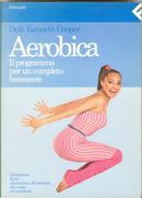Aerobica by Kenneth H. Cooper