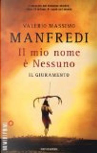 Il mio nome è Nessuno - 1 by Valerio Massimo Manfredi