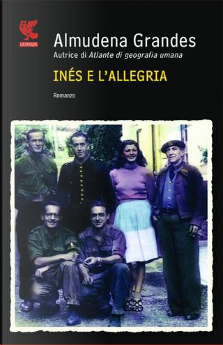 Inés e l'allegria by Almudena Grandes