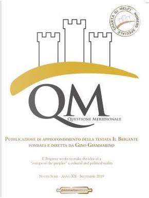 QM Questione meridionale n. 3 nuova serie, anno XX, settembre 2019 by Gino Giammarino