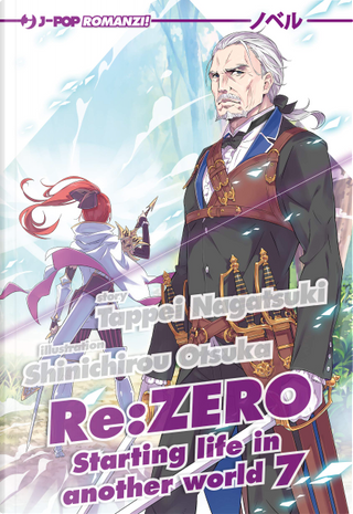 Re: zero. Starting life in another world vol. 7 by Tappei Nagatsuki