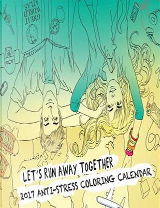 Anti-stress 2017 Coloring Calendar by Sandy Mahony