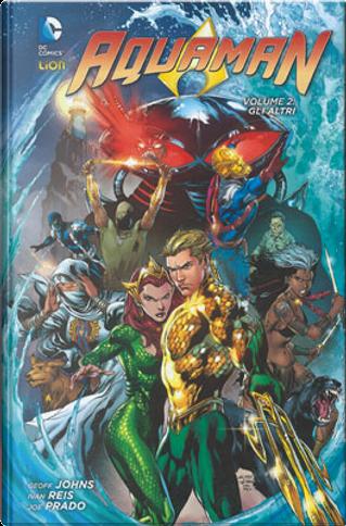 Aquaman Vol. 2: Gli altri by Geoff Jones