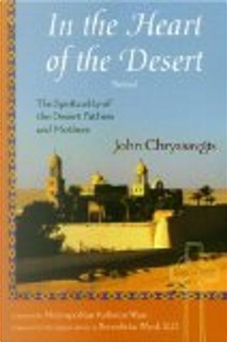 In the Heart of the Desert by John Chryssavgis