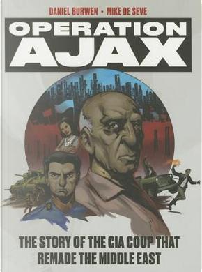 Operation Ajax by Mike de Seve
