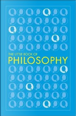 The Little Book of Philosophy by DK
