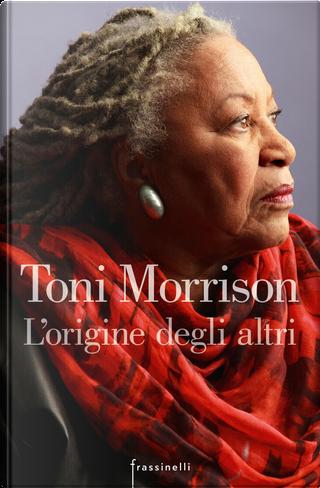 L'origine degli altri by Toni Morrison