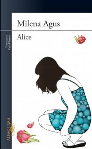 Alice by Milena Agus
