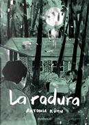 La radura by Antonia Kuhn