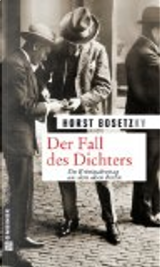 Der Fall des Dichters by Horst Bosetzky