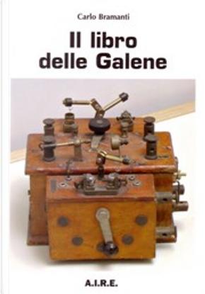 Il libro delle galene by Carlo Bramanti