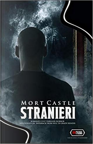 Stranieri by Mort Castle