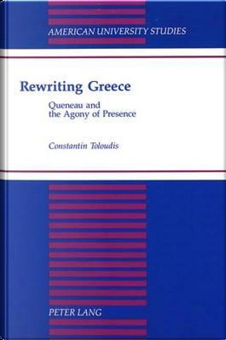 Rewriting Greece by Constantin Toloudis