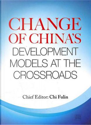 Change of China's Development Models at the Crossroads by
