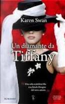 Un diamante da Tiffany by Karen Swan
