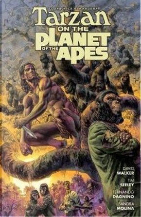 Edgar Rice Burroughs Tarzan on the Planet of the Apes by David Walker