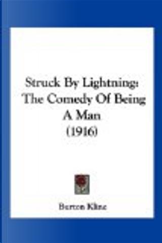 Struck by Lightning by Burton Kline