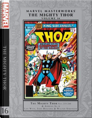 Marvel Masterworks the Mighty Thor 16 by Len Wein