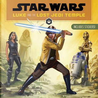 Luke and the Lost Jedi Temple by Jason Fry