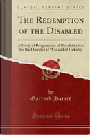 The Redemption of the Disabled by Garrard Harris