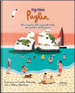 My mini Puglia. Alla scoperta della regione dei trulli, dei castelli e dei due mari by Russo William Dello