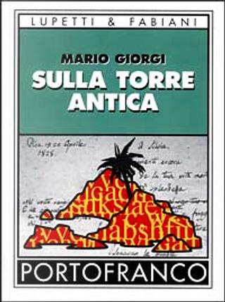 Sulla torre antica by Mario Giorgi