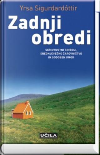 Zadnji obredi by Yrsa Sigurðardóttir