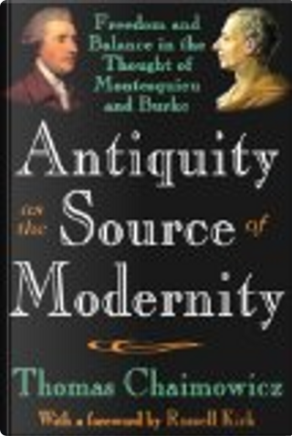 Antiquity as the Source of Modernity by Thomas Chaimowicz