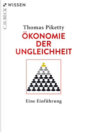 Ökonomie der Ungleichheit by Thomas Piketty