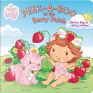 Peek-A-Boo in the Berry Patch by Grosset & Dunlap
