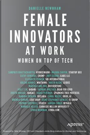 Female Innovators at Work by Danielle Newnham