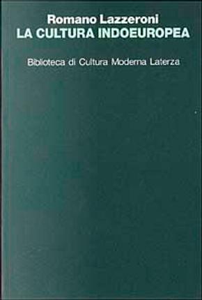 La cultura indoeuropea by Romano Lazzeroni