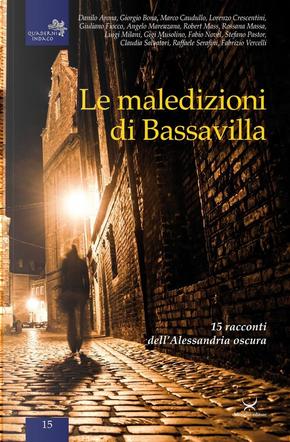 Le maledizioni di Bassavilla by Danilo Arona