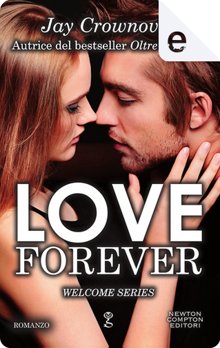 Love forever by Jay Crownover